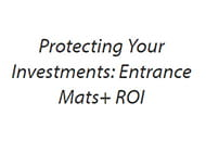 protecting your investments entrance mats roi