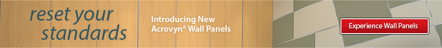 reset your standards - introducing new Acrovyn Wall Panels