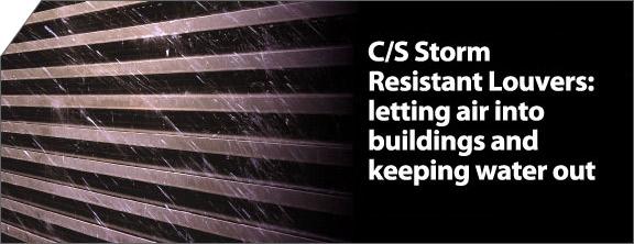 C S Storm Resistant Louvers Letting Air Into Buildings
