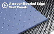 ACROVYN BEVELED EDGE WALL PANELS
