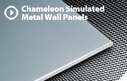 CHAMELEON SIMULATED METAL WALL PANELS